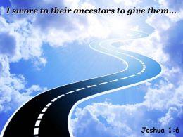 Joshua 1 6 I Swore To Their Ancestors Powerpoint Church Sermon