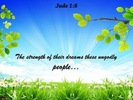 Jude 1 8 The Strength Of Their Dreams Powerpoint Church Sermon