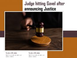 Judge Hitting Gavel After Announcing Justice