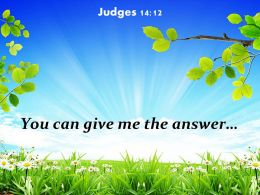 Judges 14 12 You Can Give Me The Answer Powerpoint Church Sermon