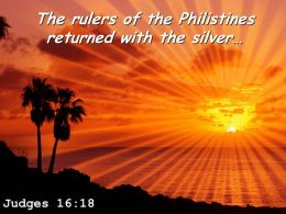 Judges 16 18 The Silver In Their Hands Powerpoint Church Sermon