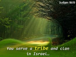 Judges 18 19 You serve a tribe and clan PowerPoint Church Sermon