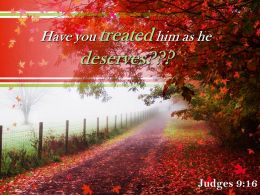 Judges 9 16 You Treated Him As He Deserves Powerpoint Church Sermon