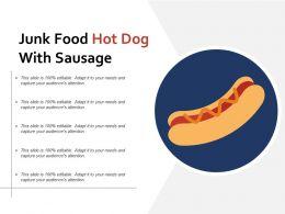 Junk Food Hot Dog With Sausage