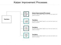 Kaizen Improvement Processes Ppt Powerpoint Presentation Portfolio Infographics Cpb