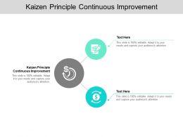Kaizen Principle Continuous Improvement Ppt Powerpoint Presentation Show Tips Cpb