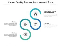 Kaizen Quality Process Improvement Tools Ppt Powerpoint Presentation Summary Display Cpb