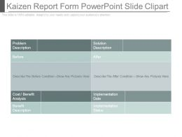 Kaizen Report Form Powerpoint Slide Clipart