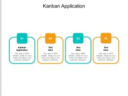 Kanban Application Ppt Powerpoint Presentation Layouts Outline Cpb