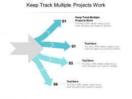 Keep Track Multiple Projects Work Ppt Powerpoint Presentation Infographic Template Examples Cpb