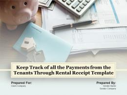 Keep Track Of All The Payments From The Tenants Through Rental Receipt Template Complete Deck