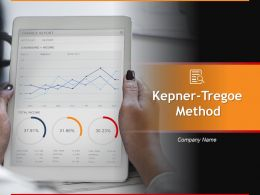 Kepner Tregoe Method Powerpoint Presentation Slides