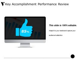 Key Accomplishment Performance Review Ppt Design