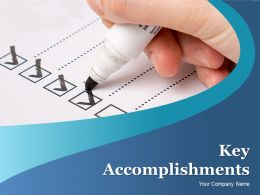 Key Accomplishments Powerpoint Presentation Slides