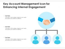Key Account Management Icon For Enhancing Internal Engagement