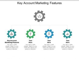 Key Account Marketing Features Ppt Powerpoint Presentation Slide Download Cpb