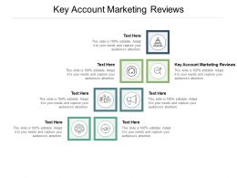 Key Account Marketing Reviews Ppt Powerpoint Presentation Topics Cpb