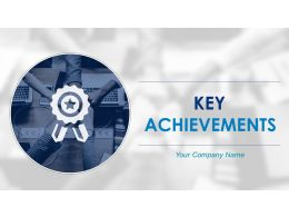 Key Achievements Powerpoint Presentation Slides