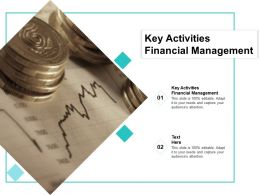 Key Activities Financial Management Ppt Powerpoint Presentation Slides Professional Cpb