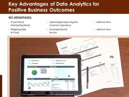 Key Advantages Of Data Analytics For Positive Business Outcomes