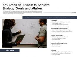 Key Areas Of Business To Achieve Strategy Goals And Mission