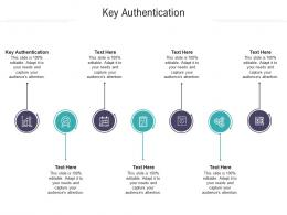 Key Authentication Ppt Powerpoint Presentation Model Objects Cpb