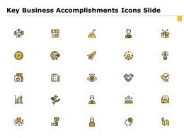 Key Business Accomplishments Icons Slide Ppt Powerpoint Presentation Infographic