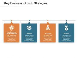 Key Business Growth Strategies Ppt Powerpoint Presentation Model Icons Cpb