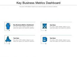 Key Business Metrics Dashboard Ppt Powerpoint Presentation Layouts Design Cpb