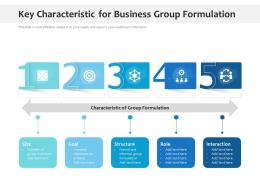 Key Characteristic For Business Group Formulation