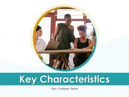 Key Characteristics Organization Process Business Decentralization Structure