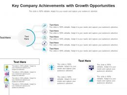 Key Company Achievements With Growth Opportunities Infographic Template
