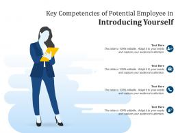 Key Competencies Of Potential Employee In Introducing Yourself Infographic Template