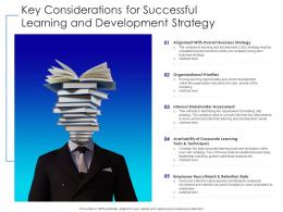 Key Considerations For Successful Learning And Development Strategy