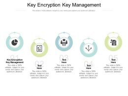 Key Encryption Key Management Ppt Powerpoint Presentation Outline Diagrams Cpb
