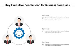 Key Executive People Icon For Business Processes