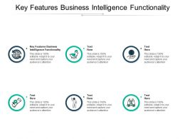 Key Features Business Intelligence Functionality Ppt Powerpoint Presentation Influencers Cpb