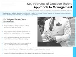 Key Features Of Decision Theory Approach To Management