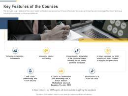 Key Features Of The Courses Professional Scrum Master Training Proposal It Ppt Ideas