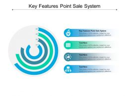 Key Features Point Sale System Ppt Powerpoint Presentation Model Mockup Cpb