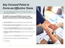 Key Focused Point To Form An Effective Team