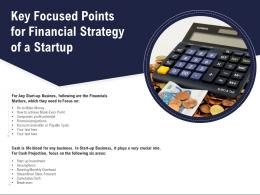 Key Focused Points For Financial Strategy Of A Startup