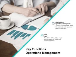 Key Functions Operations Management Ppt Powerpoint Presentation Inspiration Infographic Cpb