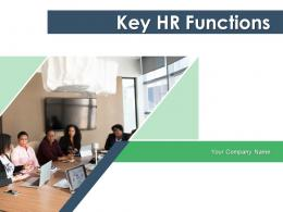 Key HR Functions Performance Management Career Planning Function Evaluation