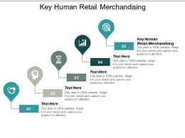 Key Human Retail Merchandising Ppt Powerpoint Presentation Ideas Clipart Images Cpb