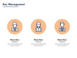 Key Management Designation Ppt Powerpoint Presentation Pictures Template