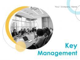 Key Management Powerpoint Presentation Slides