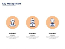 Key Management Ppt Powerpoint Presentation Outline Infographic Template