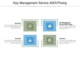 Key Management Service AWS Pricing Ppt Powerpoint Presentation Icon Maker Cpb