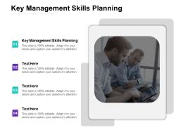 Key Management Skills Planning Ppt Powerpoint Presentation Graphics Example Cpb
